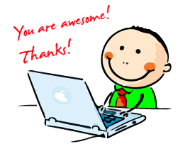 Man at a computer saying you are awesome, thanks!